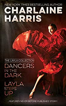 Dancers in the Dark & Layla Steps Up  The Layla Collection