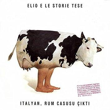 Italyan, Rum Casusu çikti