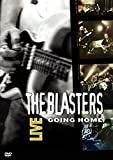 color blaster - The Blasters Live - Going Home