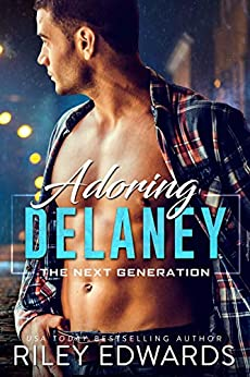 Adoring Delaney (The Next Generation Book 5) by [Riley Edwards]
