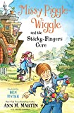 Missy Piggle-Wiggle and the Sticky-Fingers Cure (Missy Piggle-Wiggle, 3)