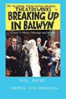 Breaking Up In Balwyn: A toast to money marriage and divorce (Picture Play)
