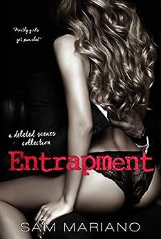 Entrapment: A Mateo's POV Novel + Deleted Scene Collection: (Morelli Family, #8) by [Sam Mariano]