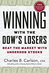 Winning with the Dow's Losers: Beat the Market with Underdog Stocks Hardcover