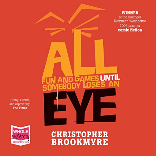All Fun and Games Until Somebody Loses an Eye audiobook cover art