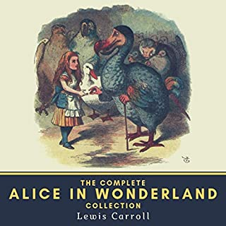 The Complete Alice in Wonderland Collection audiobook cover art