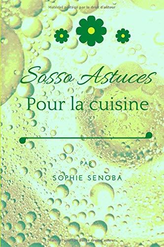 Sosso Astuces Pour la Cuisine