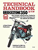 BRIDGESTONE MOTORCYCLES 350GTR & 350GTO TECHNICAL HANDBOOK, TUNING FOR COMPETITION AND PARTS CATALOGUES