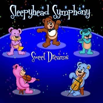 Sleepyhead Symphony - Sweet Dreams