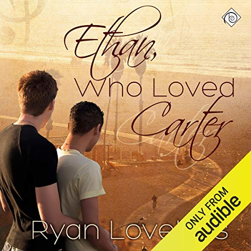 Ethan, Who Loved Carter audiobook cover art