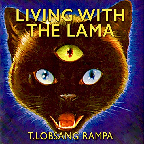 Living with the Lama Audiobook By T. Lobsang Rampa cover art