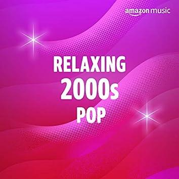 Relaxing 2000s Pop