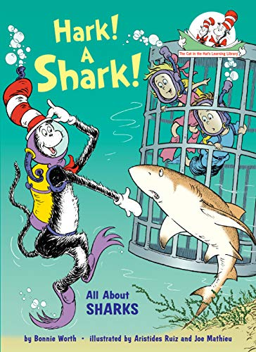 Hark! A Shark!: All About Sharks (Cat in the Hat's...