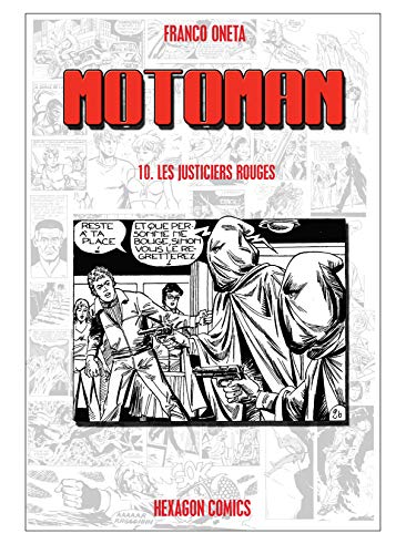 MOTOMAN Vol. 10: Les Justiciers Rouges (French Edition)