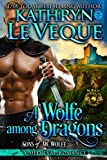 A Wolfe Among Dragons: Sons of de Wolfe (De Wolfe Pack Book 9) (English Edition)