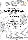SOLIDWORKS 2020 Bauteile