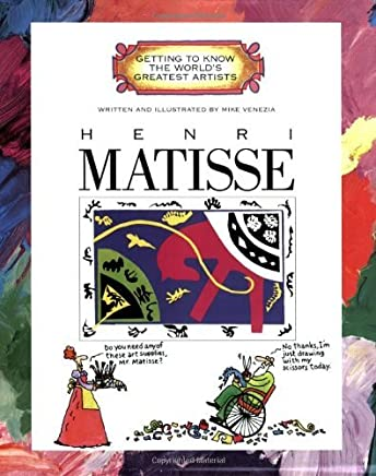 Henri Matisse (Getting to Know the Worlds Greatest Artists) by Mike Venezia (1997-09-01)
