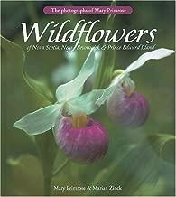 Wildflowers of Nova Scotia, New Brunswick & Prince Edward Island: The Photographs of Mary Primrose