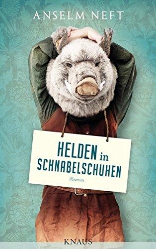 Helden in Schnabelschuhen: Roman