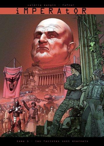 Imperator T01: Les Fascistes sont éternels
