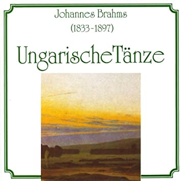 Johannes Brahms: Ungarische Taenze