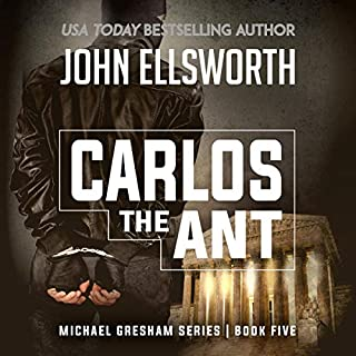 Carlos the Ant                   Written by:                                                                                                                                 John Ellsworth                               Narrated by:                                                                                                                                 Stephen Hoye                      Length: 8 hrs and 33 mins     1 rating     Overall 3.0