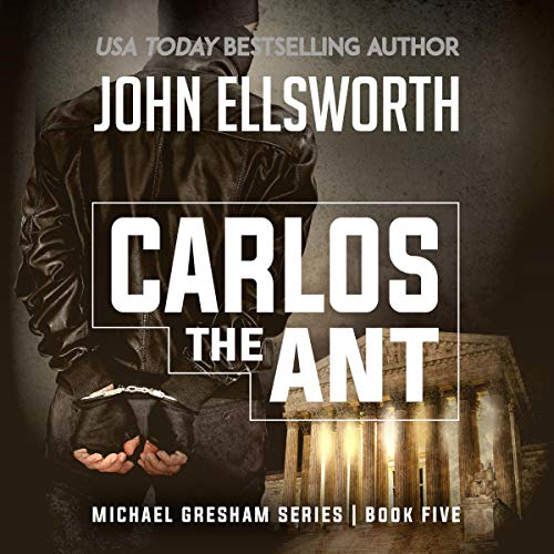 Carlos the Ant                   By:                                                                                                                                 John Ellsworth                               Narrated by:                                                                                                                                 Stephen Hoye                      Length: 8 hrs and 33 mins     69 ratings     Overall 4.4