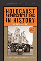 Holocaust Representations in History: An Introduction (Perspectives on the Holocaust)