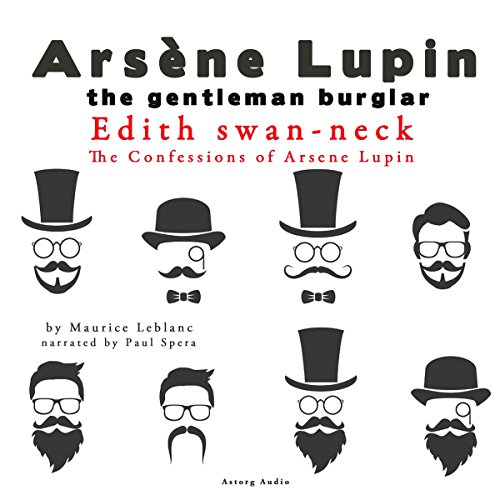 Edith Swan-Neck (The Confessions Of Arsène Lupin 10) cover art