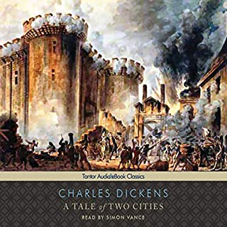 A Tale of Two Cities [Tantor]                   By:                                                                                                                                 Charles Dickens                               Narrated by:                                                                                                                                 Simon Vance                      Length: 13 hrs and 39 mins     4,935 ratings     Overall 4.4