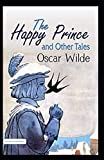 the happy prince and other tales by oscar wilde:Annotated Edition: