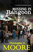 Missing In Rangoon 6167503176 Book Cover