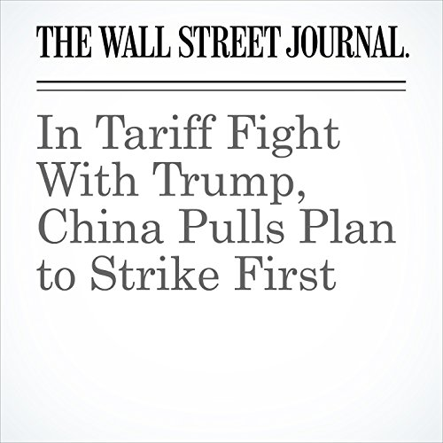 In Tariff Fight With Trump, China Pulls Plan to Strike First copertina