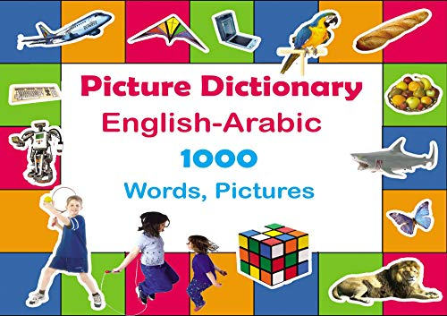 Picture Dictionary English-Arabic: 1000 Words, Pictures for kids (English Edition)