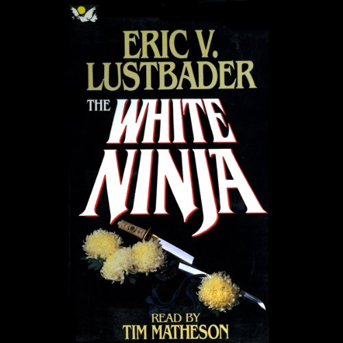 The White Ninja audiobook cover art