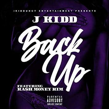 Back Up (feat. Ka$h Money Kim)