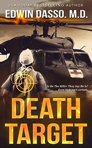 Death Target: A Jack Bass, MD, Thriller (Jack Bass Black Cloud Chronicles Book 2) (English Edition)