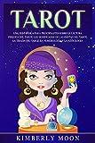 Tarot: Una guía básica para principiantes sobre la lectura psíquica del tarot, los significados de las cartas del tarot, la tirada del tarot, la numerología y la astrología