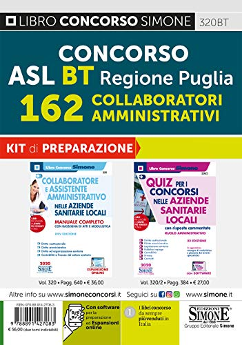 Concorso ASL BT Regione Puglia 162 collaboratori amministrativi. Kit di preparazione. Manuale completo + Quiz con risposte commentate