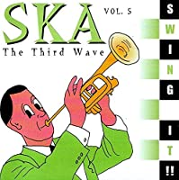 Swing It: Ska the Third Wave 5