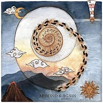 Around & Again