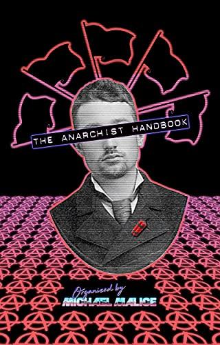 The Anarchist Handbook (English Edition)