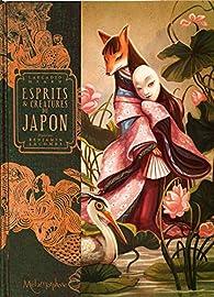 Esprits & créatures du Japon par Benjamin Lacombe