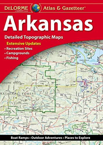 Delorme Arkansas Atlas and Gazetteer (Delorme Atlas & Gazeteer)