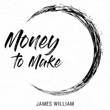 Money to Make