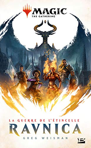 Magic : The Gathering - La Guerre de l'étincelle, T1 : Ravnica