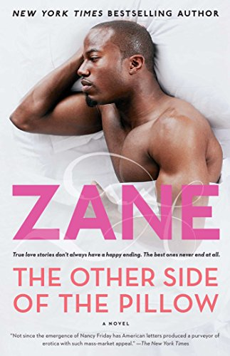 The Other Side of the Pillow: A Novel by [Zane]