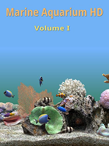 Marine Aquarium HD Volume I