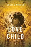 Image of Love Child: A Novel