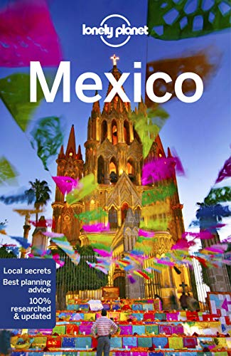 Lonely Planet Mexico (Country Guide)
